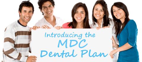 Introducing MDC Dental Plan